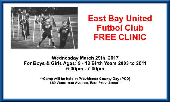 East Bay United Futbol Club FREE Clinic