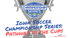 2018 Iowa Soccer Championship Series, Spring '18 Competition