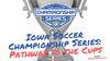 Iowa Soccer Championship Series-Pathway to the Cups (1)