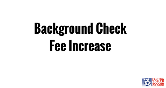 Background Check Fee Increase