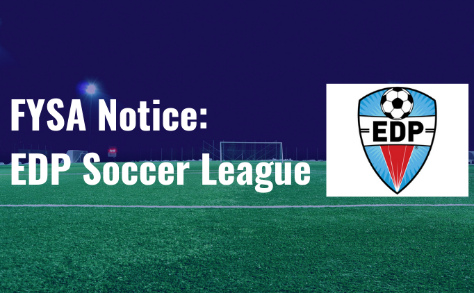 FYSA Notice: EDP Soccer League