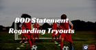 BOD Statement Regarding Tryouts
