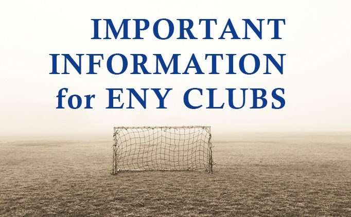 Notice to ENY Clubs