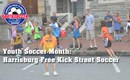 Youth Soccer Month: Harrisburg Free Kick Street Soccer