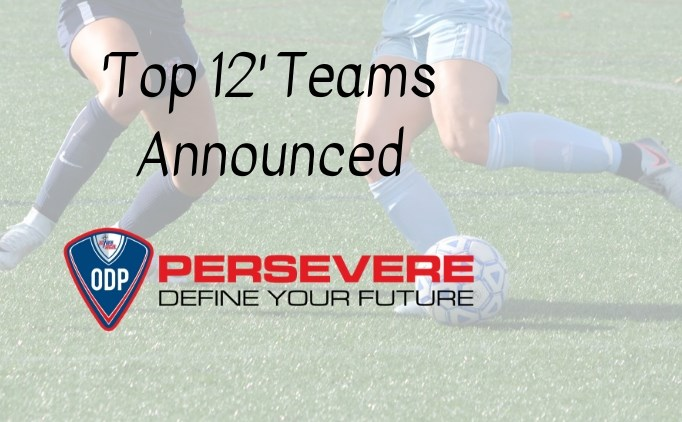 ODP 'Top 12' Girls Teams Announced