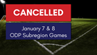 Boys & Girls January Subregion Events Cancelled