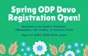 2019 Spring ODP Developmental Registration Open (07-08)