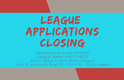 2019 Spring League Applications to Close