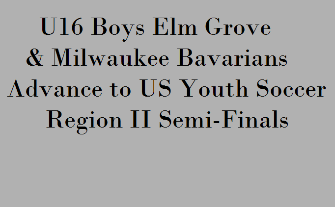 2 Wisconsin Teams Advance to Region II...