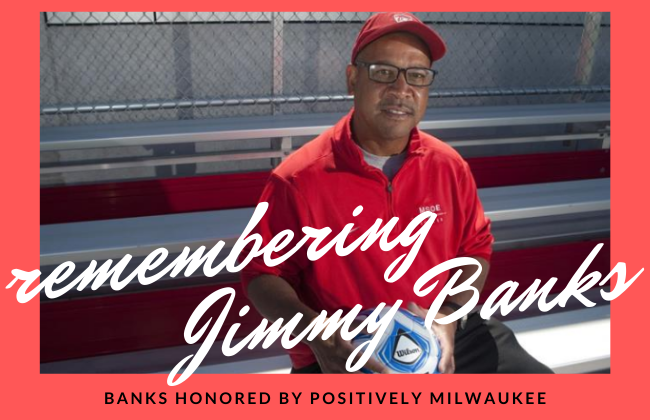 Late Jimmy Banks Recognized by Positively...