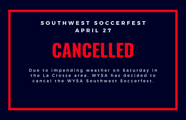 2019 Spring Southwest Soccerfest Cancelled