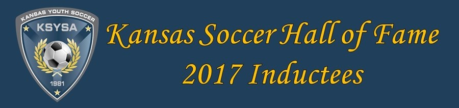 Kansas Soccer HOF 2017 Inductees