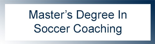 Masters Degree in Soccer Coaching
