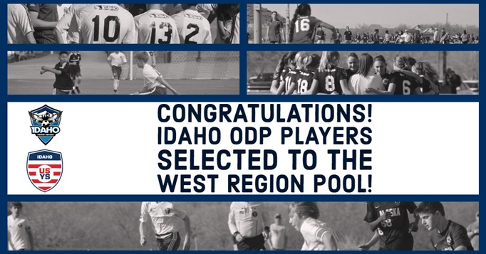 Idaho ODP players selected to West Region Pool