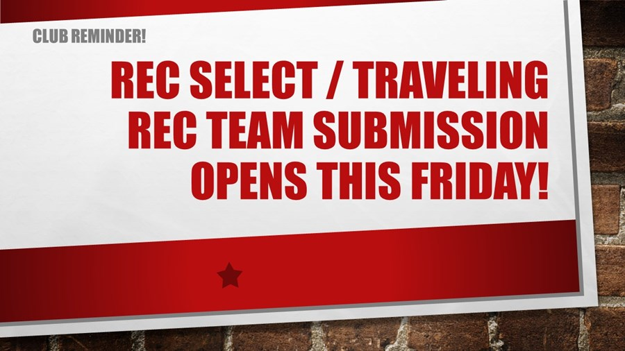Rec select submission open
