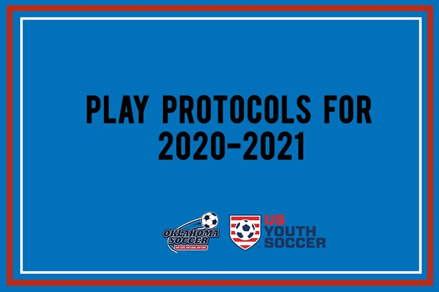 Play Protocols for  2020-2021