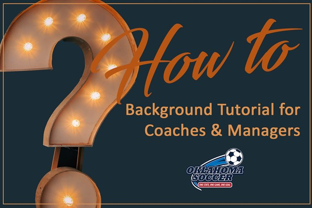 Background Tutorial for Coaches & Managers