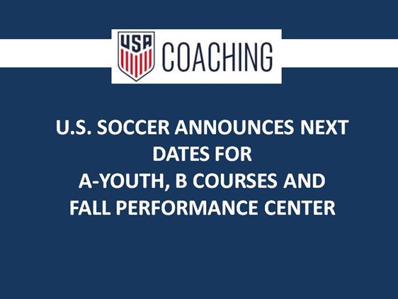 US Soccer Coaching Dates