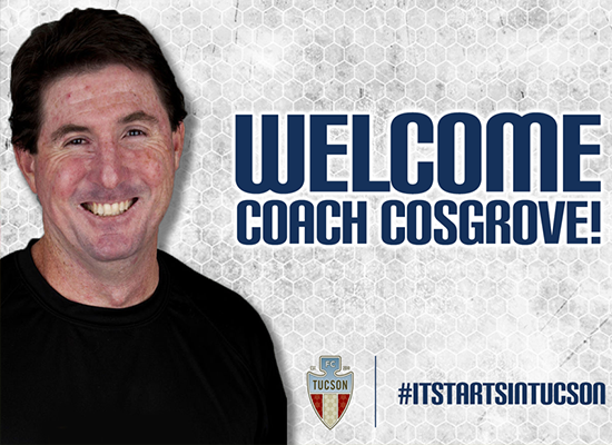 David Cosgrove Announced As FC Tucson's Head Coa