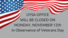 UYSA OFFICE WILL BE CLOSED ONMONDAY, NOVEMBER 12thin Observance of Veterans Day