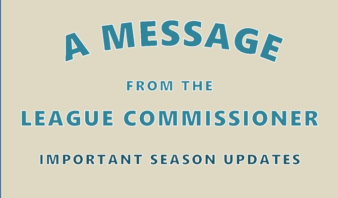 A Message From The League Commissioner