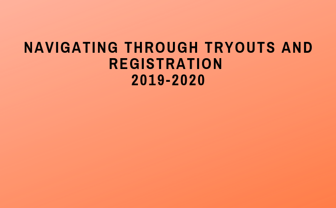 Navigating through tryouts and registration
