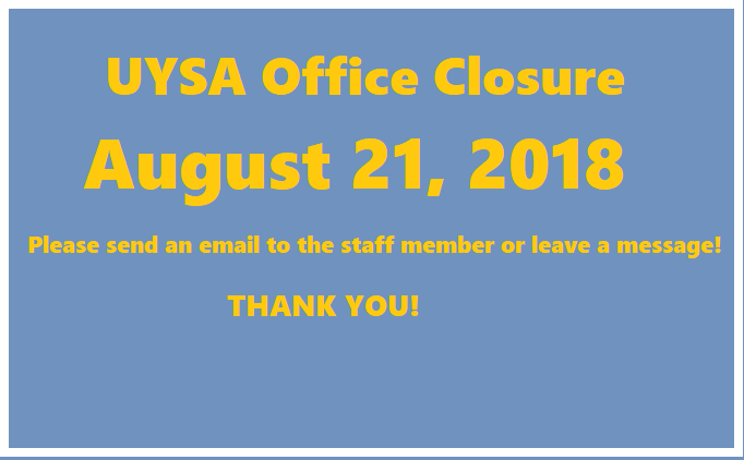 The UYSA Office is Closed on Tuesday