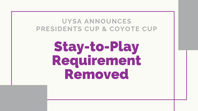 Stay-to-Play Requirement Removed
