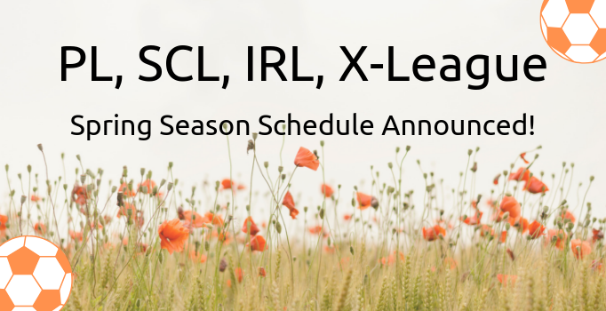PL, SCL, IRL, X-League Spring Schedule Announced