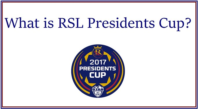 RSL Presidents Cup Information