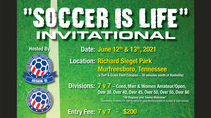 Soccer Is Life Invitational