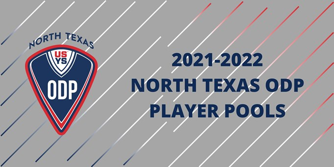 North Texas ODP Player Pools: 2021 - 2022